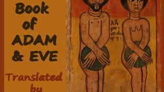 The First Book of Adam and Eve by Rutherford Hayes PLATT read by Ann Boulais | Full Audio Book