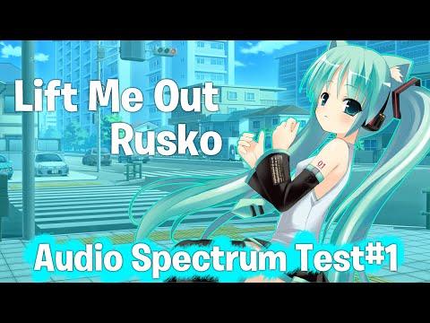 Rusko - Lift Me Out   Audio Spectrum Test #1