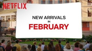 New titles in February | New On Netflix