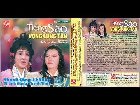 Tiếng Sáo Vọng Cung Tần – Cải Lương