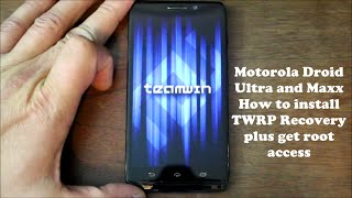 Motorola Droid Ultra TWRP Recovery install and Root