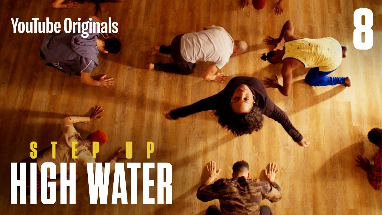 Step Up High Water Episode 8 Youtube