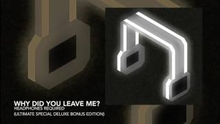 Download We're Not French - Why Did You Leave Me (Bonus Track/Audio Only) MP3 song and Music Video