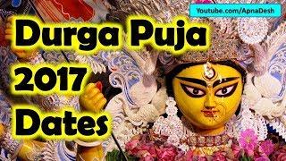 Durga Puja Date & Time 2017   2017 Durga Puja Date & Time   2017 Kolkata Durga Puja Dates