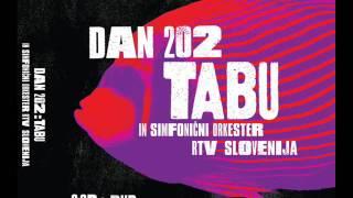Tabu in simfonični orkester RTV Slovenija-  Nekoč nekje