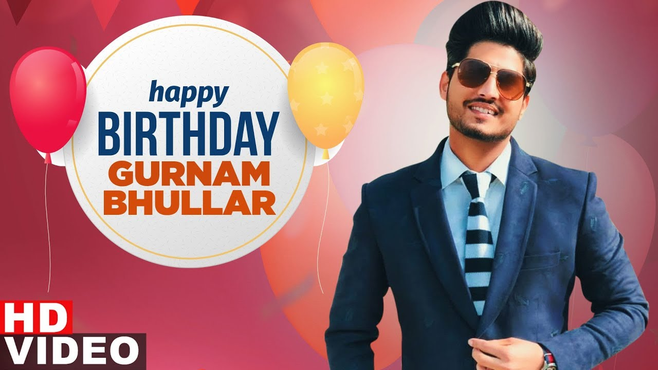 Birthday wish | Gurnam Bhullar | Birthday Special | Latest Punjabi Songs 2020 | Speed Records