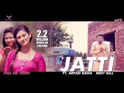 Jatti - Meet Gill | Latest Punjabi Songs...
