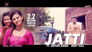Jatti Meet Gill   Latest Punjabi Songs 2016    Arpan Bawa    VS Records   