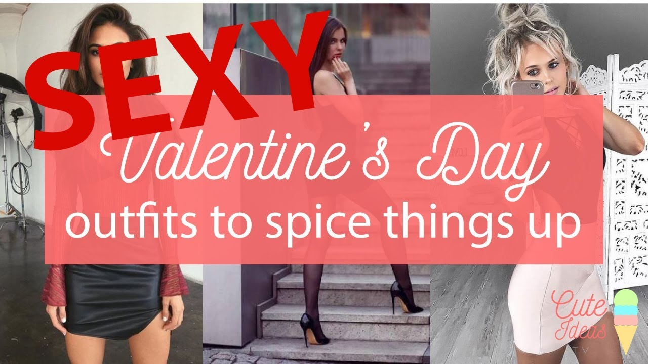 Sexy ideas for valentine