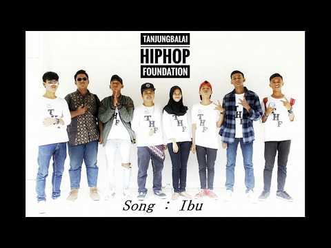 Tanjungbalai Hiphop Foundation - IBU [ lyric videos ]