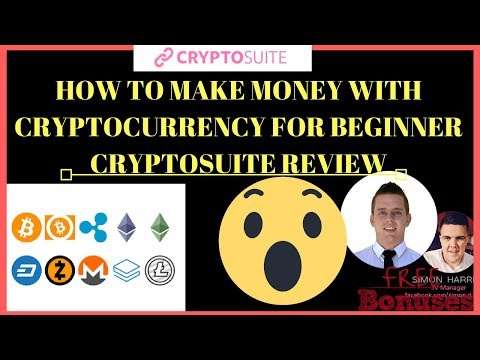 How To Make Money With CryptoCurrency As A Beginner 2018-CryptoSuite Review And Demo 2018