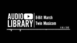 8-Bit March - Twin Musicom