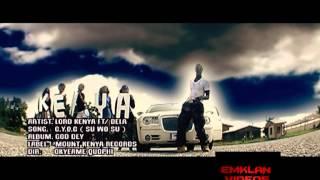 Lord Kenya - C.Y.O.C (Su Wo Su) (Official Music Video)