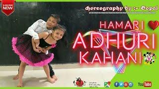 Hamari Adhuri Kahani Dance Cover Emraan Hashmi Vidya Balan Arijit street mj dance academy