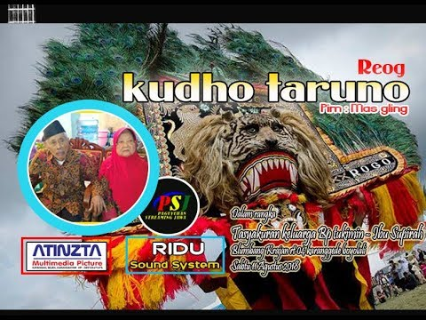 Live streaming  - REOG KUDHO TARUNO - TASYAKURAN KELUARGA BP. TUKIMIN /IBU SUPIRAH 11 AGUSTUS  2018