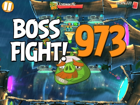 Angry Birds 2 Boss Fight 137! Foreman Pig Level 973 Walkthrough - iOS, Android
