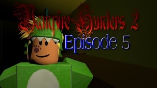 Dino Jordan   Vampire Hunters 2 ~Roblox ~ [Ep5]