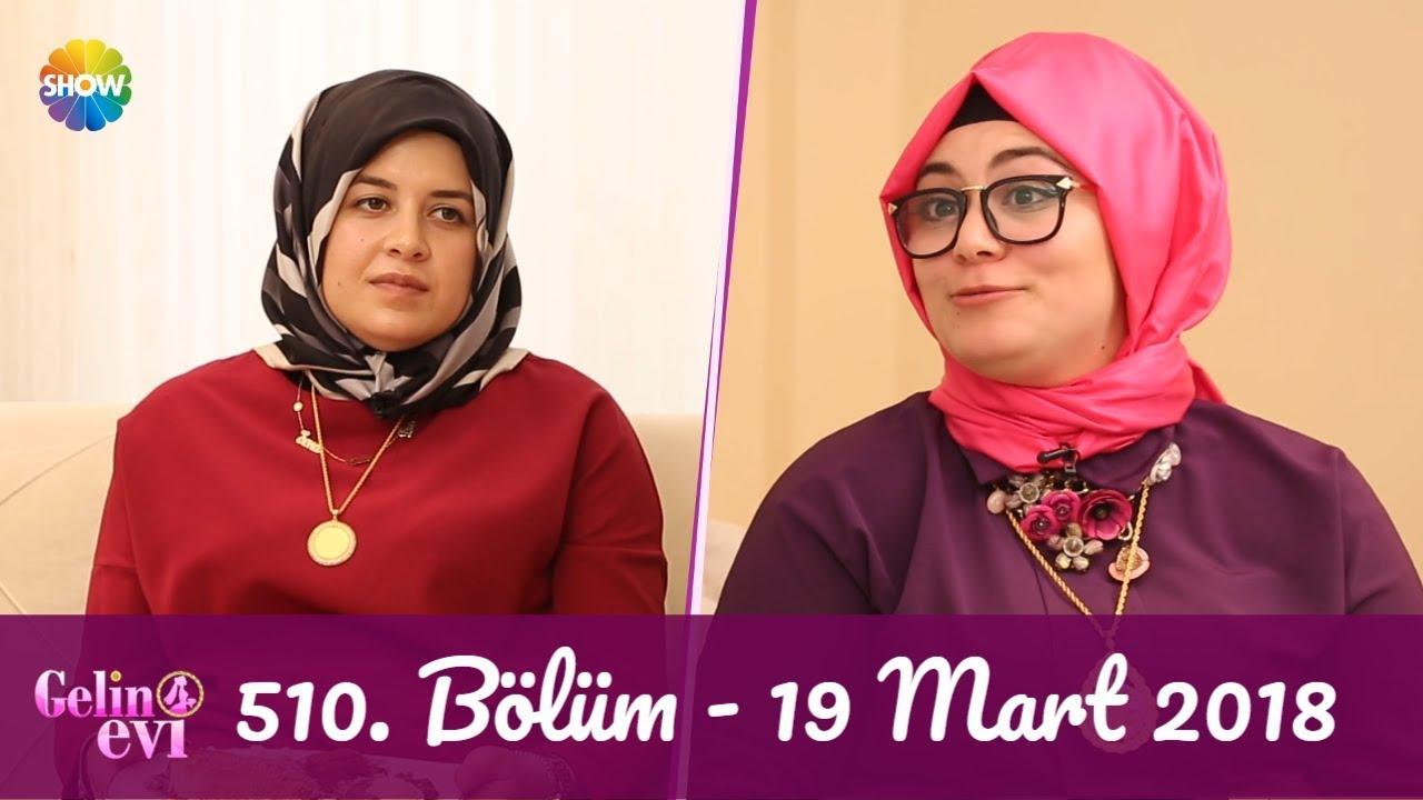Gelin Evi 510. Bölüm | 19 Mart 2018
