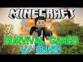 Minecraft Survival Games with Guns! [Important]