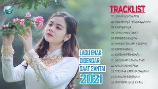 Download LAGU  ENAK DIDENGAR SAAT SANTAI TERBARU 2021-SEHARUSNYA AKU,KU PUJA PUJA