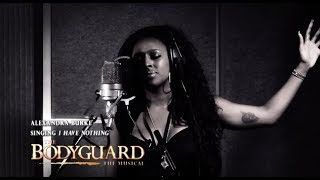"Alexandra Burke - ""I Have Nothing"" (#TheBodyguardMusical)"