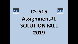 SOLUTION Assignment No 1 (CS-615 Software Project Management) Spring 2019