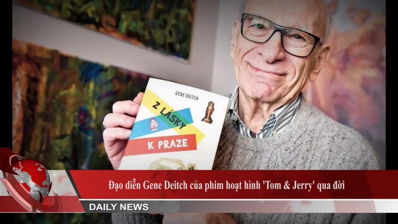 Đạo diễn Gene Deitch của phim hoạt hình 'Tom & Jerry' qua đời