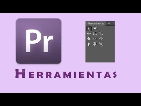 Adobe Premiere: Herramientas de Edición