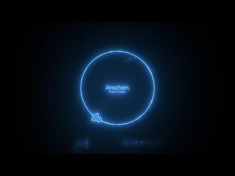Anschein. - Push it Down  (Original Mix) [Free Download]