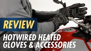 Hotwired Heated Gloves and Accessories Review at CycleGear.com