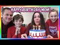 HAPPY BIRTHDAY MOM! | We Are The Davises