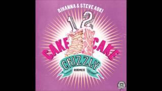 Rihanna feat. Steve Aoki - 1 2 Cake Cake (Crizzly Remix)