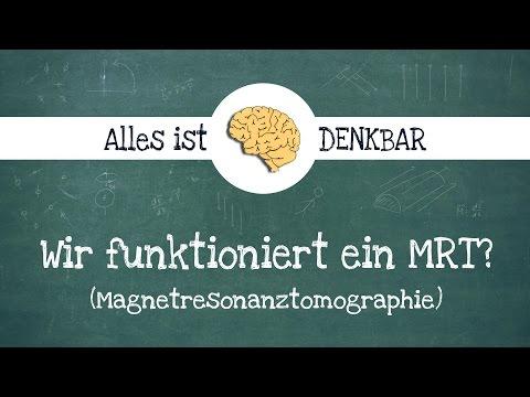 Wie funktioniert ein MRT (Magnetresonanztomographie)