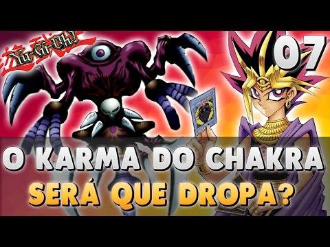 O KARMA DO CHAKRA, SERÁ QUE DROPA? / YUGIOH FORBIDDEN MEMORIES / LIVE #7