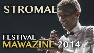 Festival Mawazine 2014 : Stromae @ OLM Souissi - Lundi 02 Juin 2014