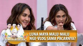 [11.05 MB] Luna Maya Malu Malu Nge Vlog Sama Pacarnya di Bali?? - Rumah Seleb 25 PART 2