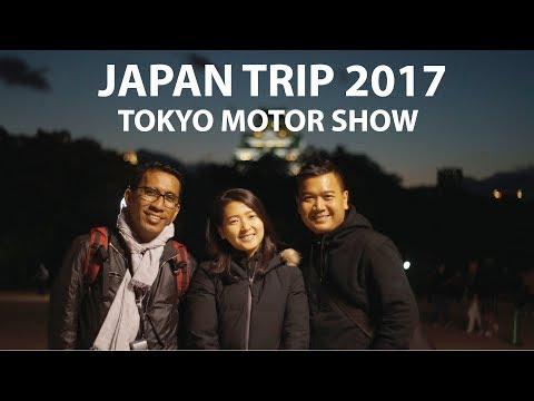 JAPAN TRIP 2017 [TOKYO-OSAKA-KYOTO] TOKYO MOTOR SHOW 2017