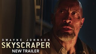 Dwayne Johnson - Skyscraper (2018) - Trailer 3
