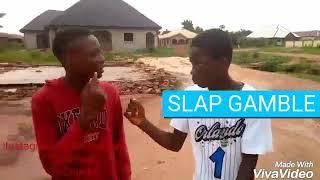 Slap gamble