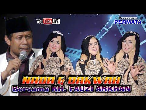 Pengajian Lucu // NADA & DAKWAH Bersama KH. FAUZI ARKHAN // PERMATA Multivision