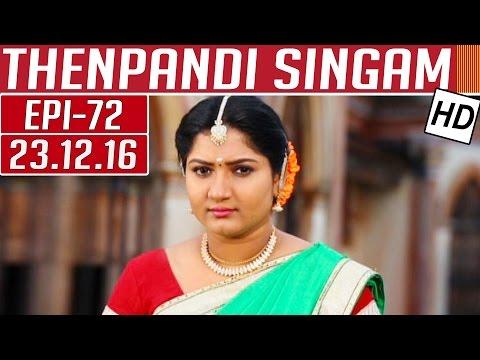 Thenpandi Singam | Epi 72 | 23/12/2016 |...