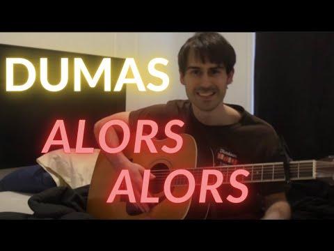 Alors Alors - Dumas (Cover - Reprise)