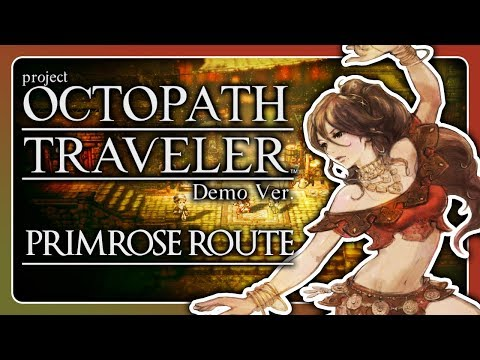 Primrose Route! 🗡️ #01 • Let's Play Project OCTOPATH TRAVELER Demo