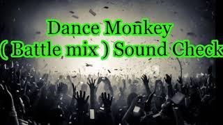 Download Lagu DANCE MONKEY(BATLE MIX)2020 mp3