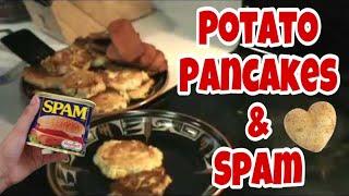 Food Storage : Potato Pancakes And Spam!