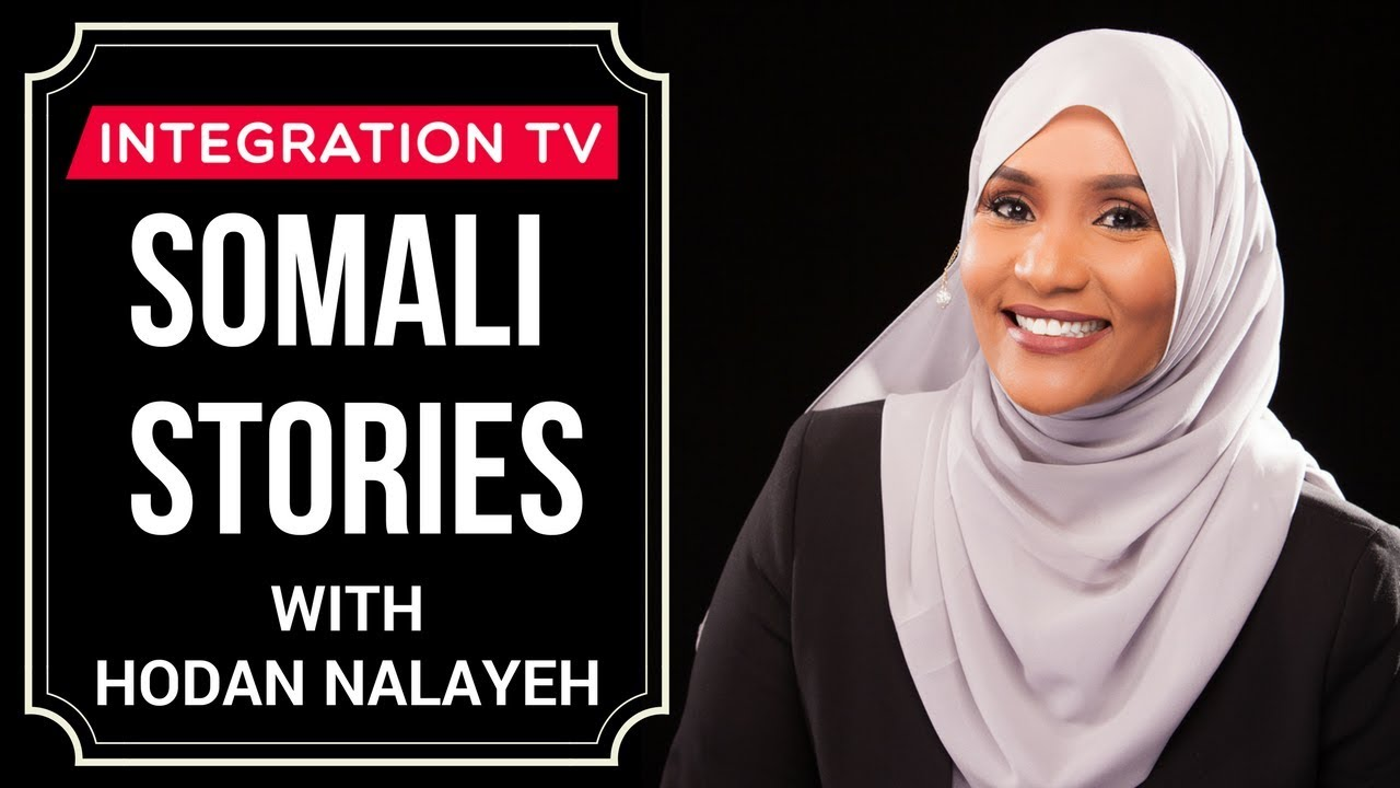 Hodan Nalayeh, Journalist and Founder of Integration TV, Has Been