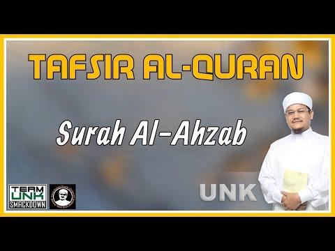 Ustaz Nazmi Karim: Tafsir Al-Quran (Surah Ahzab ayat 1-6)
