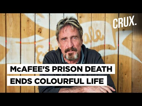 John McAfee's Journey from Antivirus Mogul to Mysterious Death in Spanish Prison