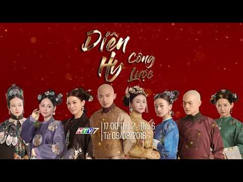 Trailer Diên Hy Công Lược | 17:00 thứ 2 đến thứ 6 trên HTV7 từ 09/08/2018 | Phim Trung Quốc