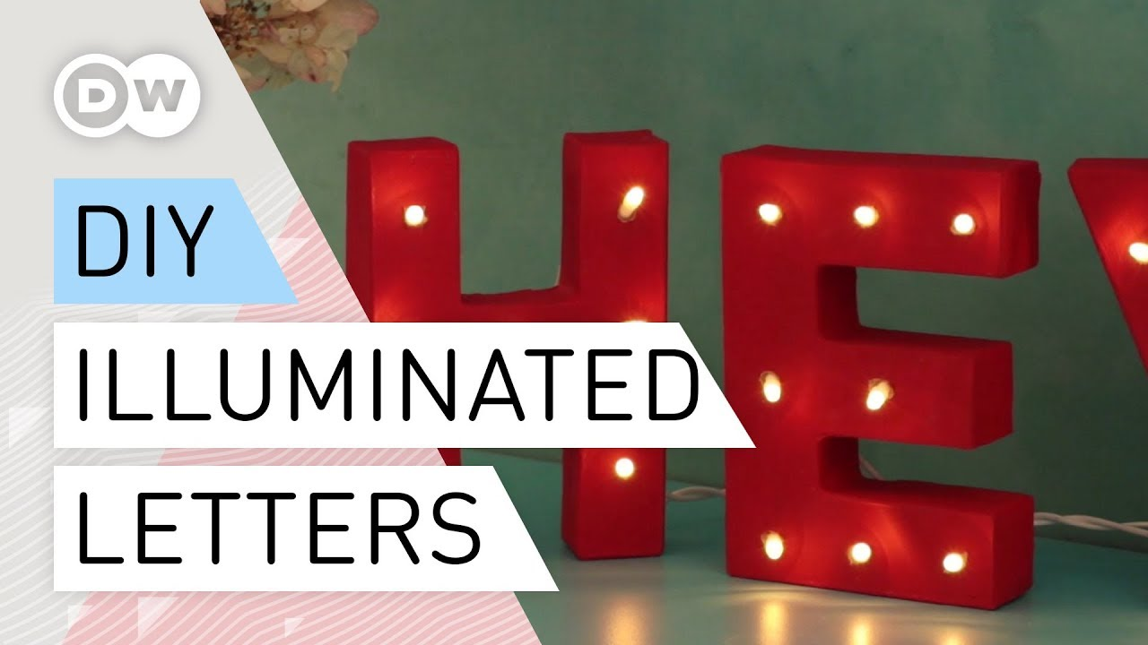 Diy Quick And Easy Letter Lights Tutorial Illuminated Letters Lighted Marquee How To